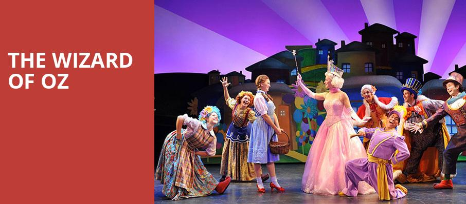 The Wizard of Oz, Barbara B Mann Performing Arts Hall, Fort Myers