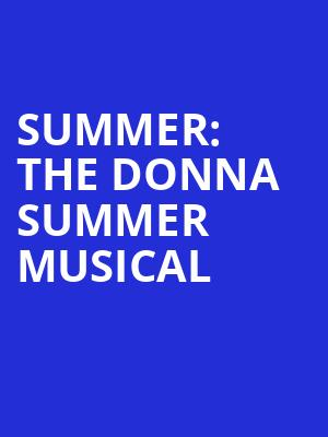 Summer The Donna Summer Musical, Barbara B Mann Performing Arts Hall, Fort Myers