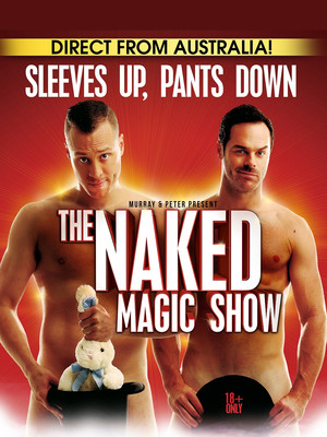 The Naked Magic Show, Barbara B Mann Performing Arts Hall, Fort Myers
